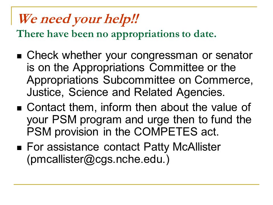 We need your help!. There have been no appropriations to date.