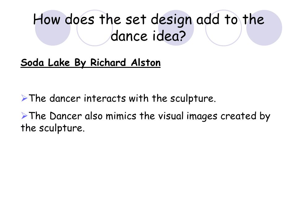 How does the set design add to the dance idea.