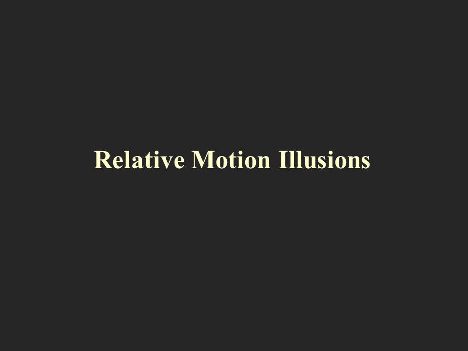 Relative Motion Illusions