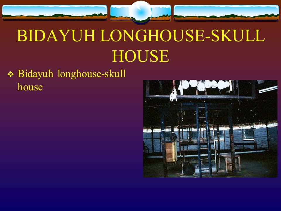BIDAYUH LONGHOUSE Bidayuh longhouse