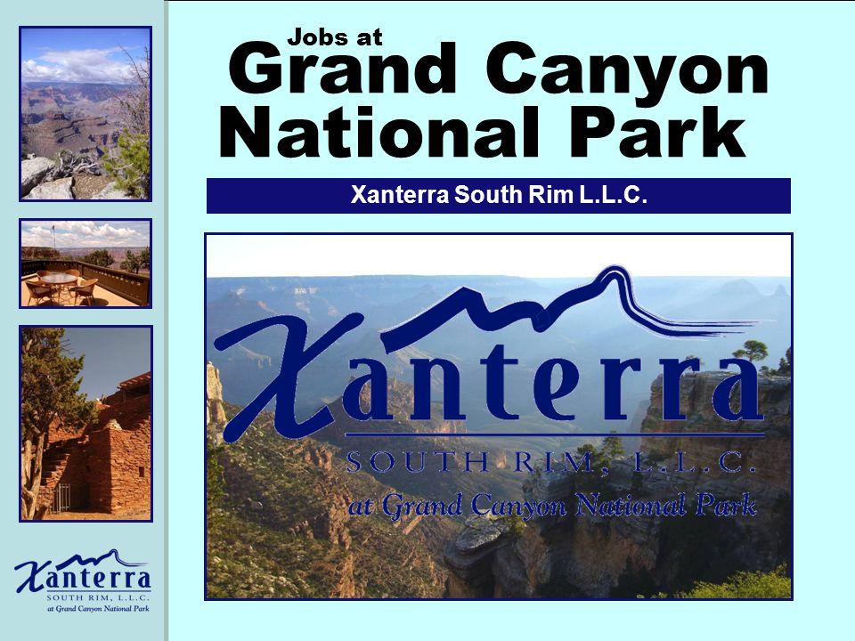 Grand Canyon Xanterra South Rim L.L.C. Jobs at National Park