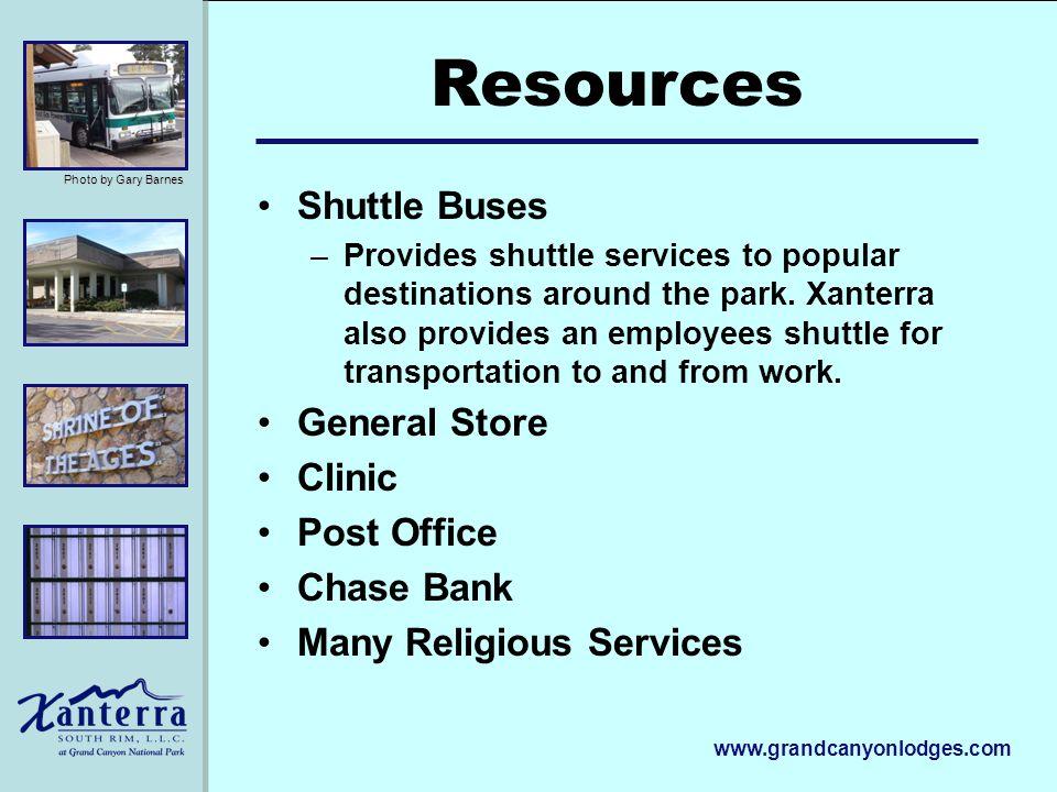www.grandcanyonlodges.com Shuttle Buses –Provides shuttle services to popular destinations around the park. Xanterra also provides an employees shuttl