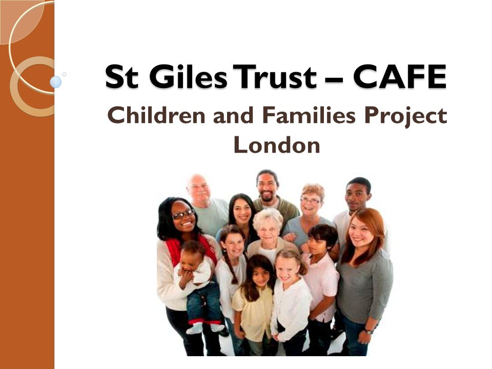 St Giles Trust – CAFE Children and Families Project London