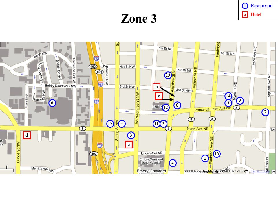 1 2 3 5 4 6 7 8 9 10 11 12 13 Zone 3 a c b 1 a Restaurant Hotel d 14 15 16