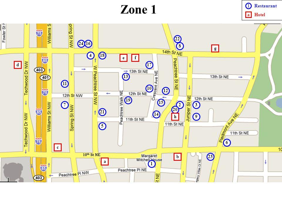 Zone 1 1 a Restaurant Hotel 23 4 5 16 10 7 14 1 17 12 6 11 13 15 9 8 19 a b c d ef g 10 th St NE 22 20 21 18 h 23 24