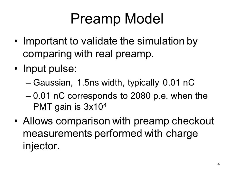 4 Preamp Model Important to validate the simulation by comparing with real preamp.