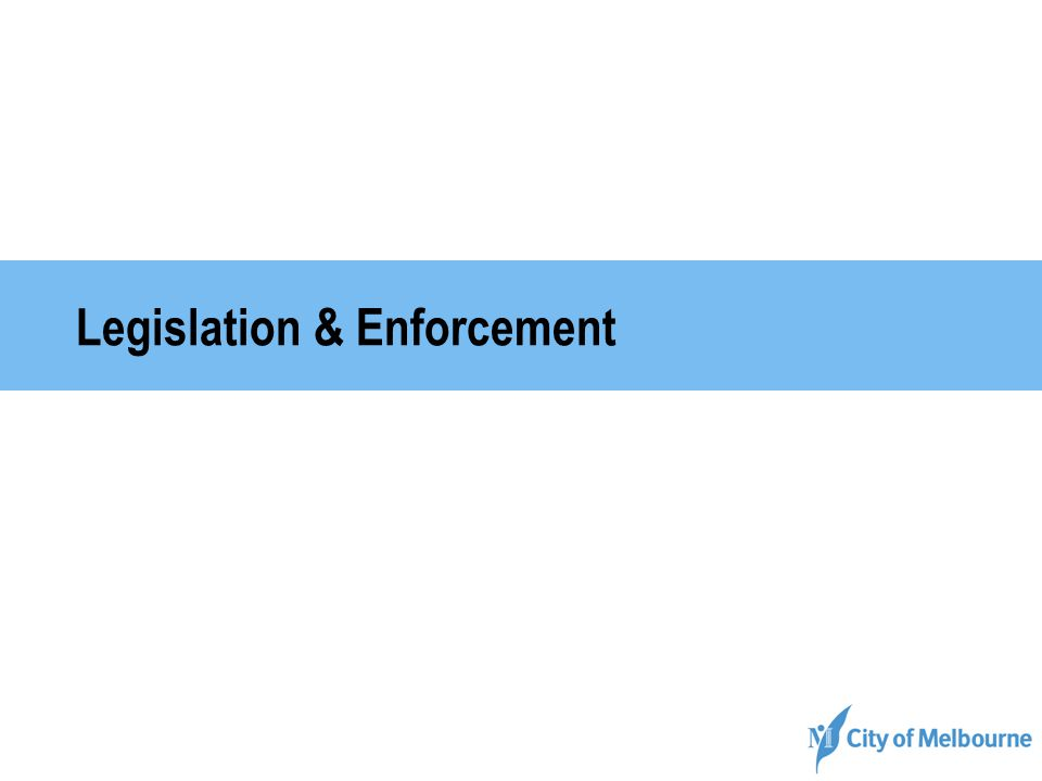 Legislation & Enforcement