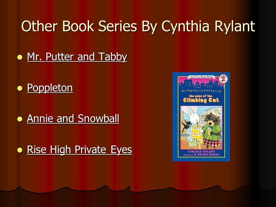 Other Book Series By Cynthia Rylant Mr. Putter and Tabby Mr.