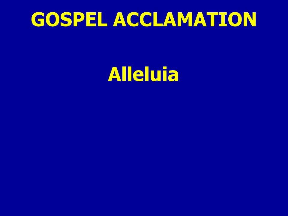 GOSPEL ACCLAMATION Alleluia