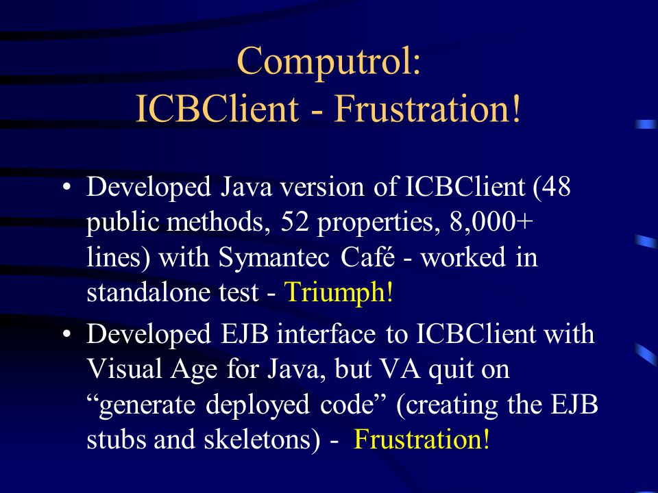 Computrol: ICBClient - Frustration.