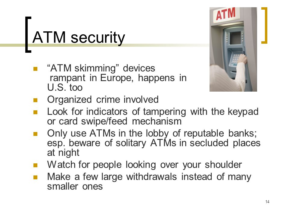 ATM security ATM skimming devices rampant in Europe, happens in U.S.