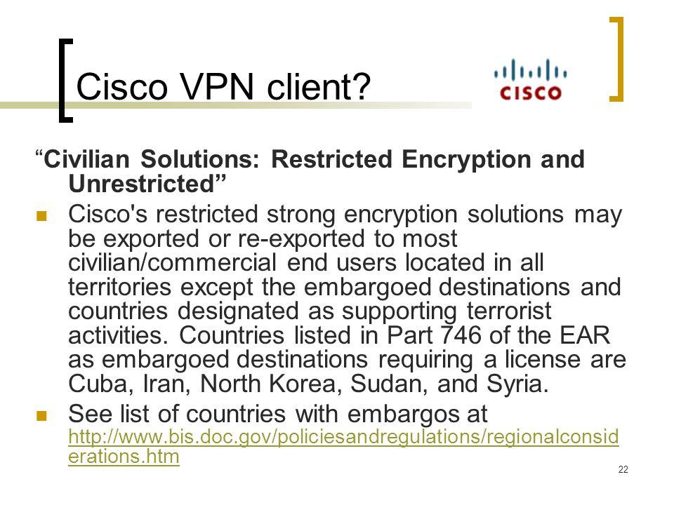 Cisco VPN client.