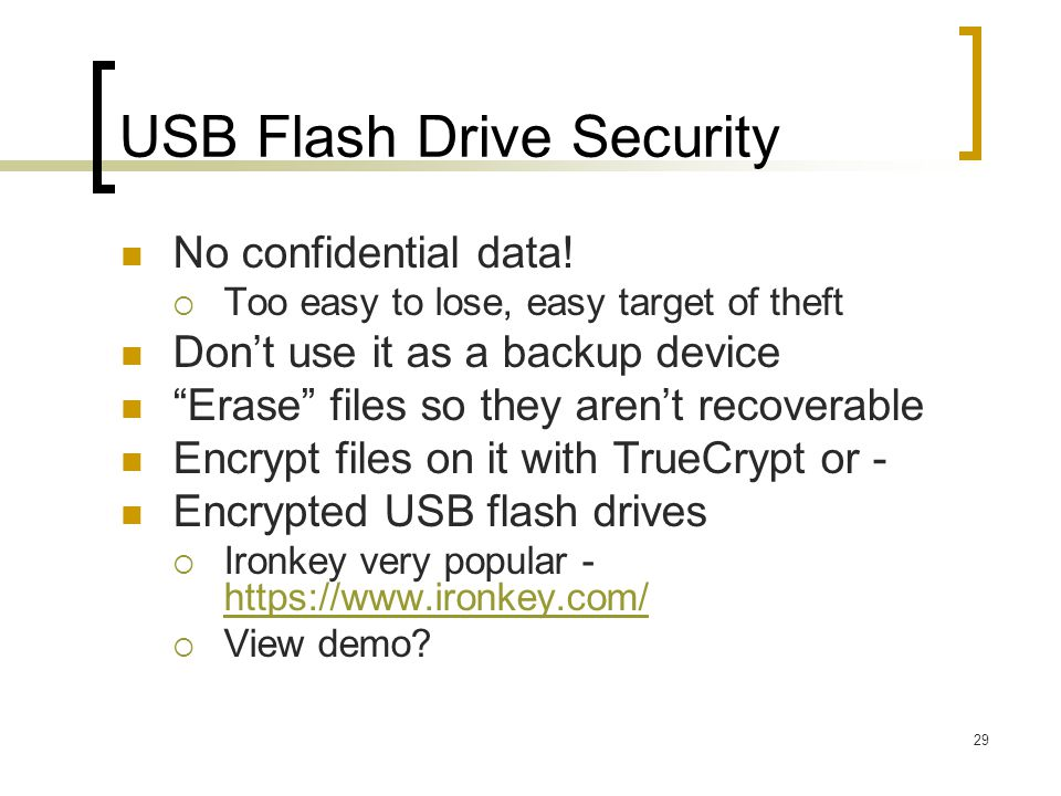 USB Flash Drive Security No confidential data.