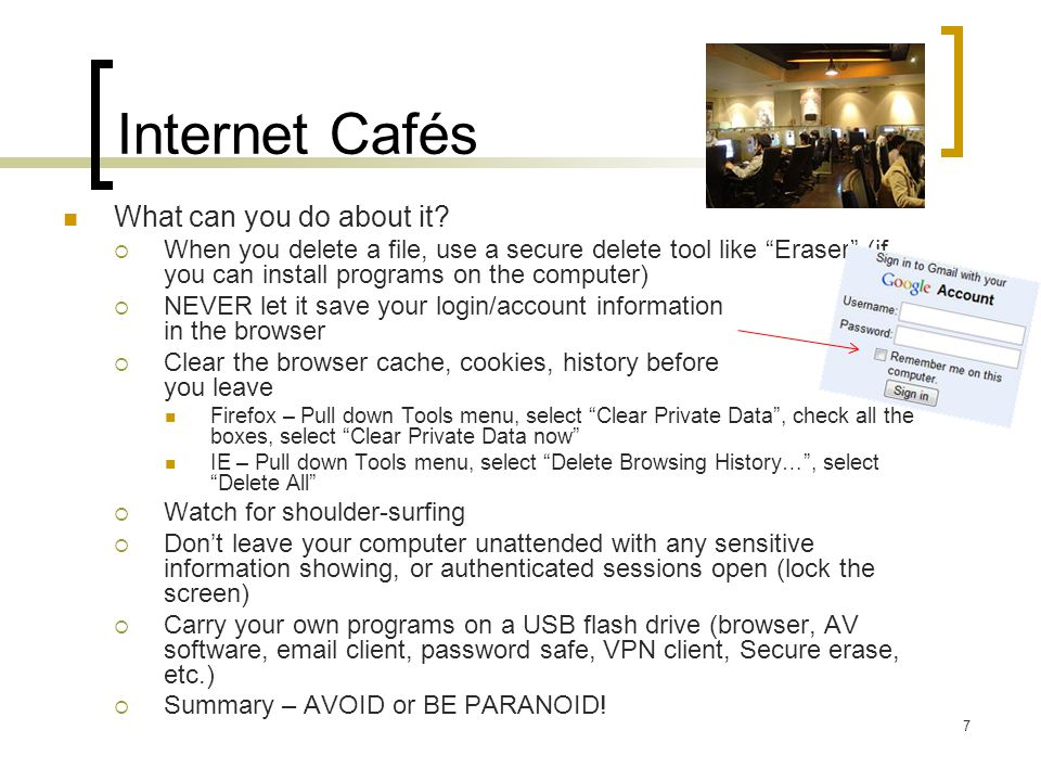 Internet Cafés What can you do about it.