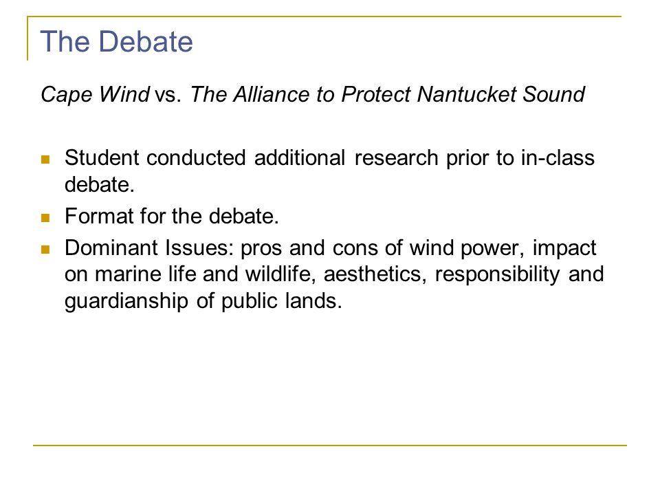 The Debate Cape Wind vs.