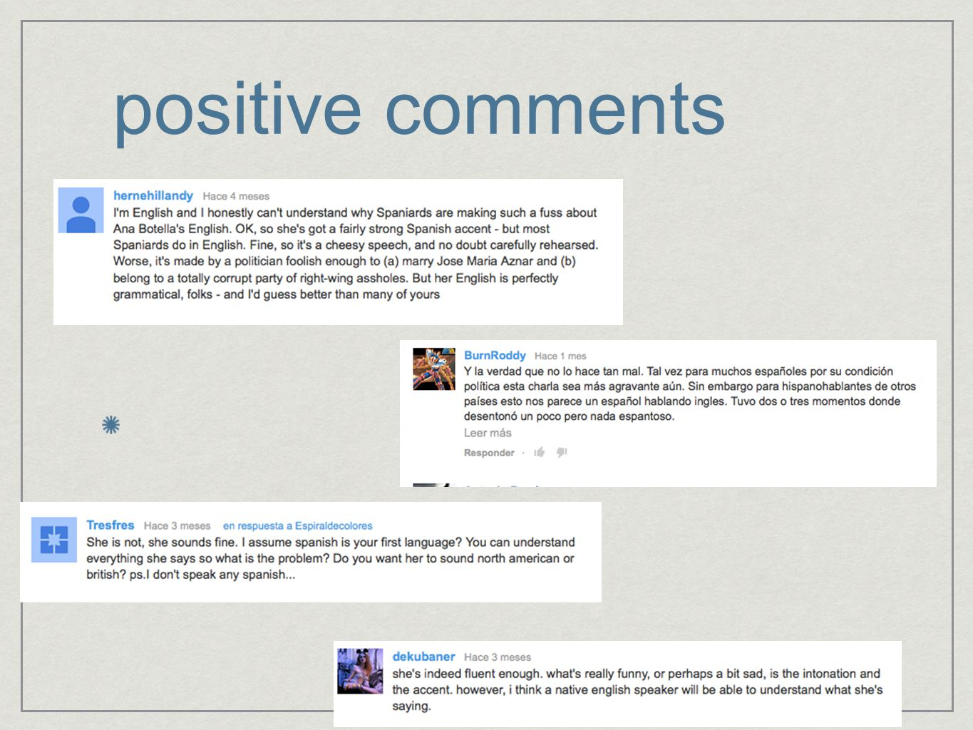 positive comments