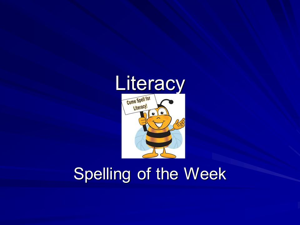 Literacy Spelling of the Week