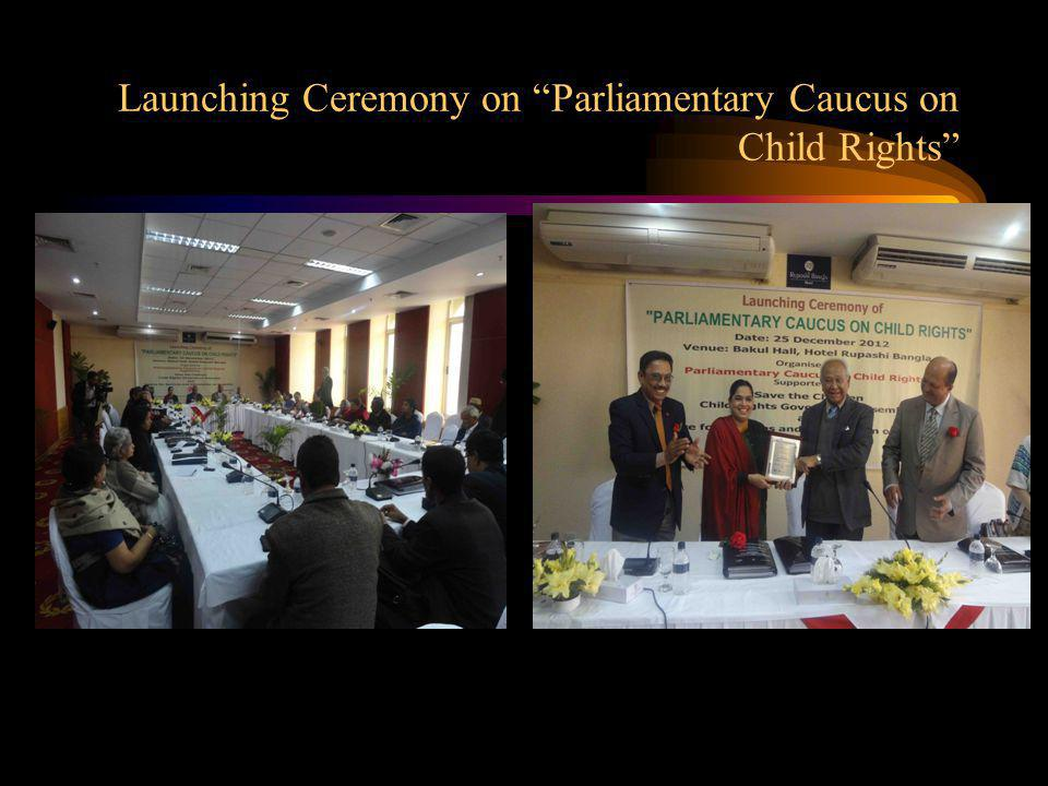 Launching Ceremony on Parliamentary Caucus on Child Rights