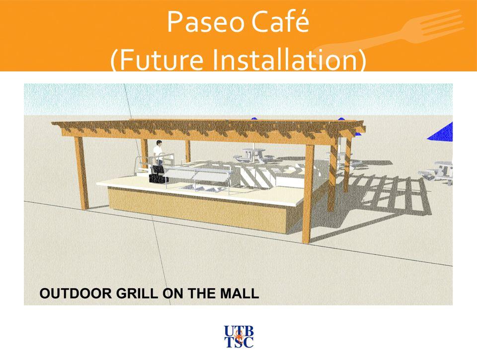 Paseo Café (Future Installation) Future C-Store and Bistro JAMBA JUICE Future C-Store and Bistro JAMBA JUICE Future C-Store and Bistro JAMBA JUICE