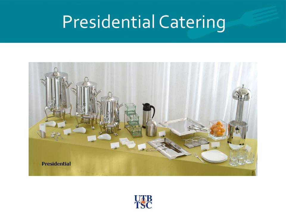 Presidential Catering Presidential