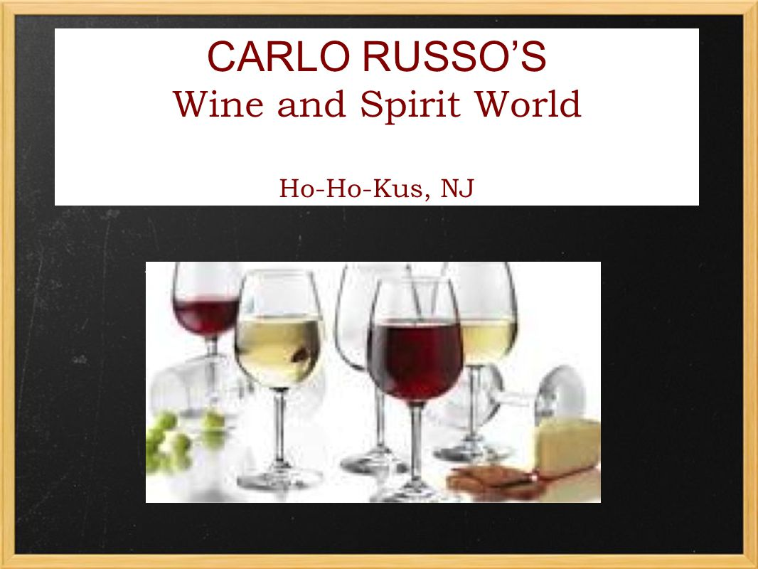 CARLO RUSSOS Wine and Spirit World Ho-Ho-Kus, NJ