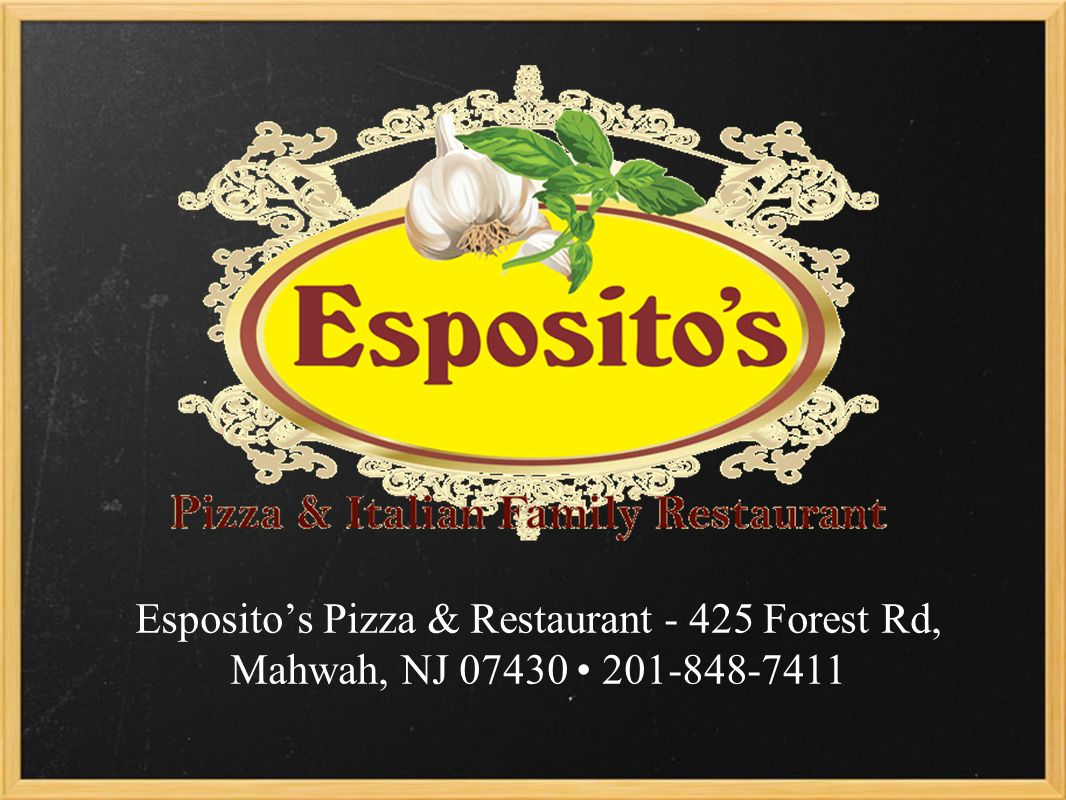 Espositos Pizza & Restaurant Forest Rd, Mahwah, NJ