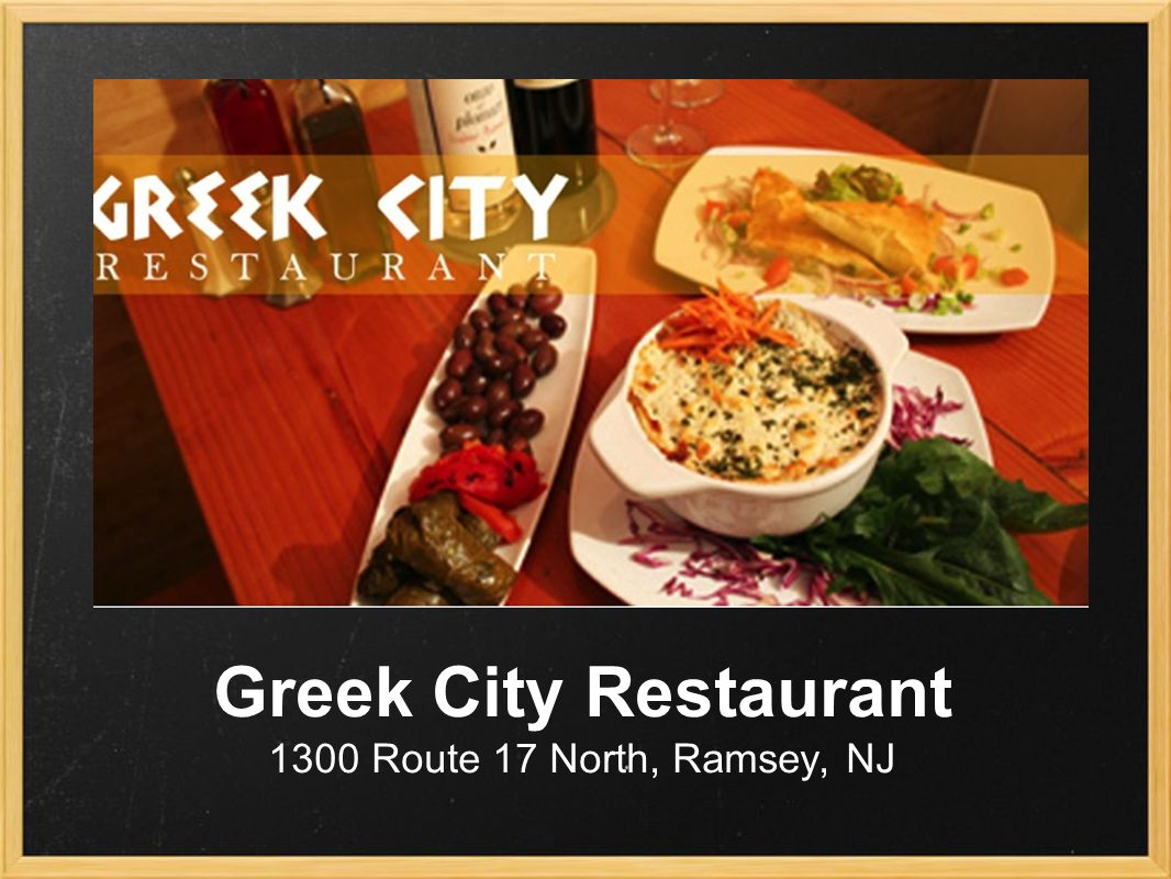 Greek City Restaurant 1300 Route 17 North, Ramsey, NJ