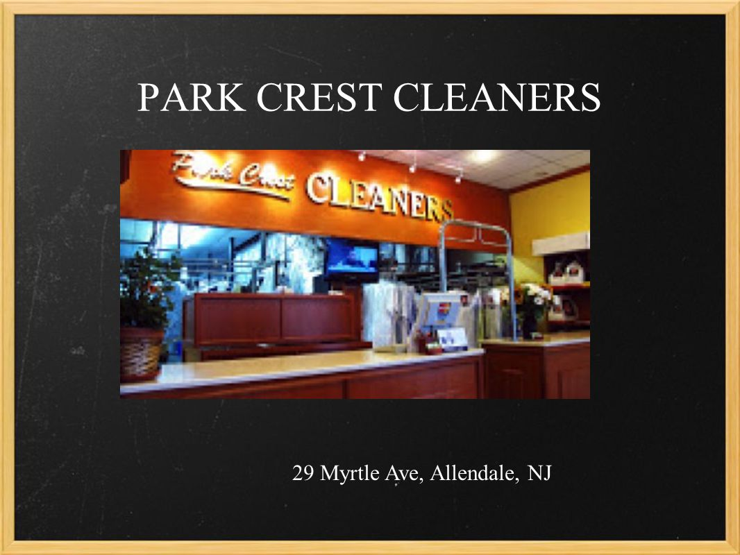 PARK CREST CLEANERS 29 Myrtle Ave, Allendale, NJ
