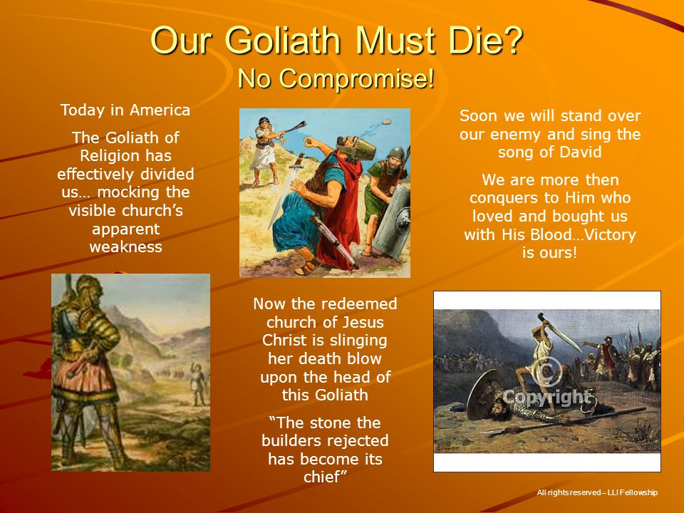 Our Goliath Must Die. No Compromise.