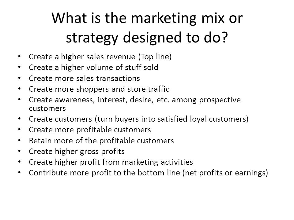 What are the 4Ps of the Marketing Mix.