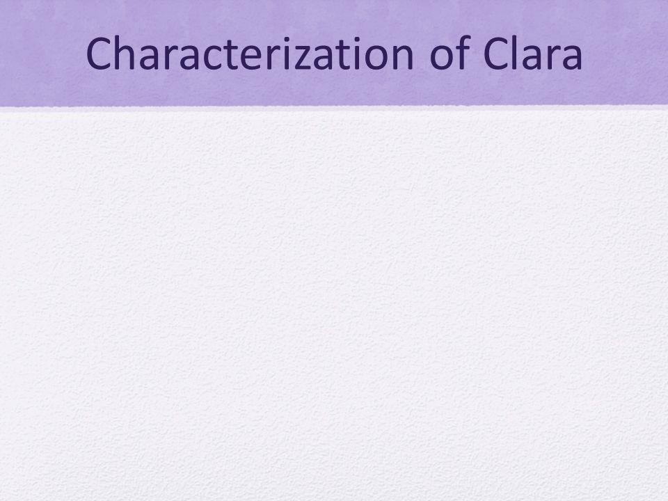 Characterization of Clara