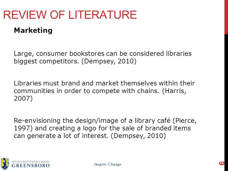 REVIEW OF LITERATURE Marketing Large, consumer bookstores can be considered libraries biggest competitors.