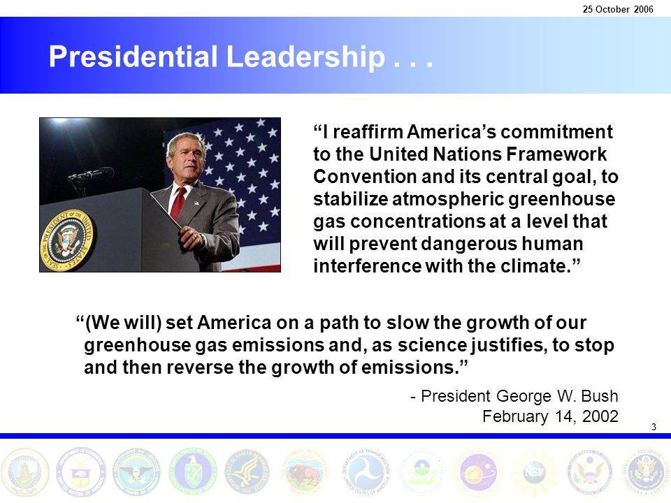 3 25 October 2006 Presidential Leadership...