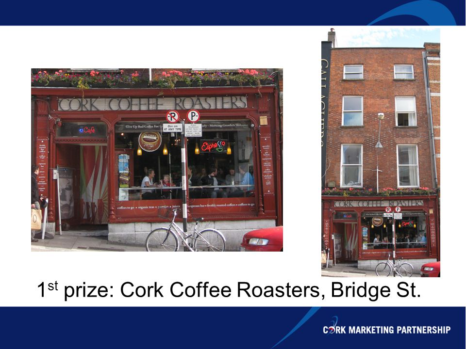 1 st prize: Cork Coffee Roasters, Bridge St.