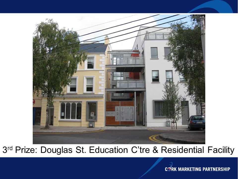3 rd Prize: Douglas St. Education Ctre & Residential Facility