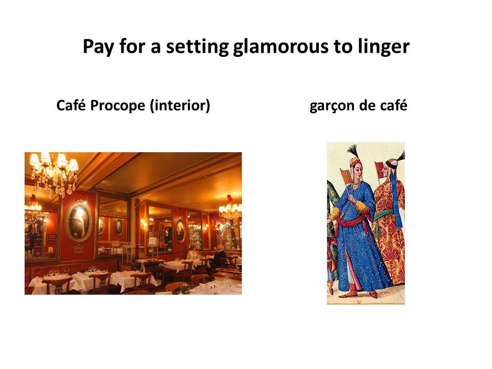 Pay for a setting glamorous to linger Café Procope (interior)garçon de café