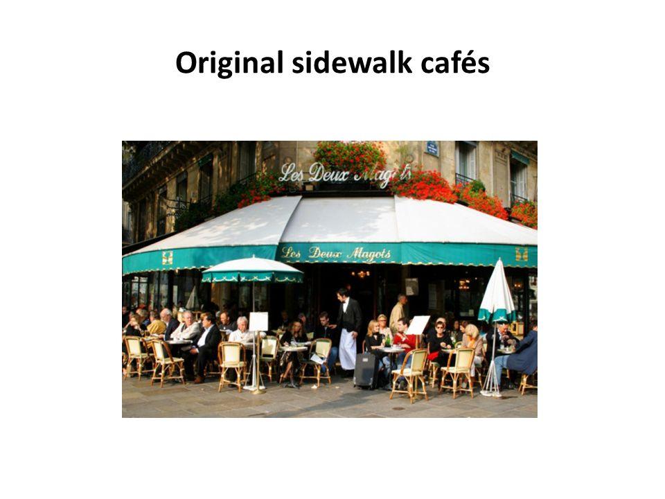 Original sidewalk cafés