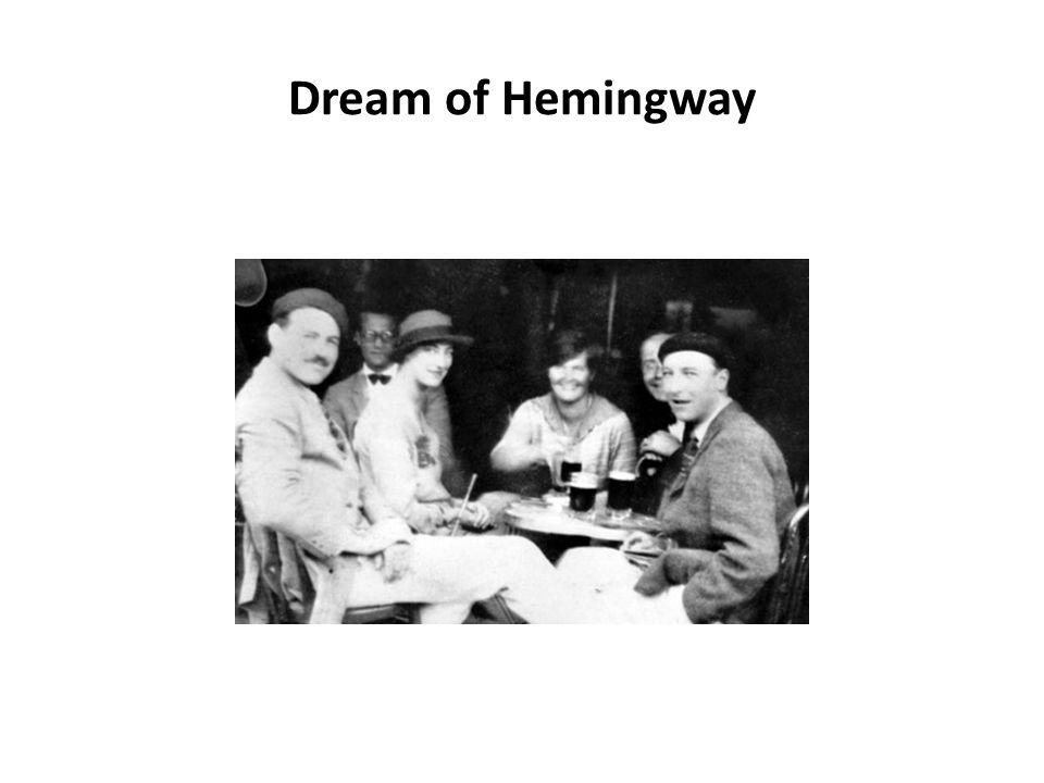 Dream of Hemingway