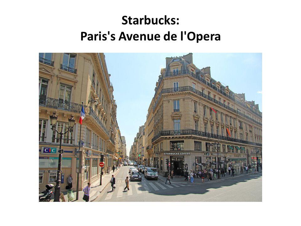 Starbucks: Paris's Avenue de l'Opera