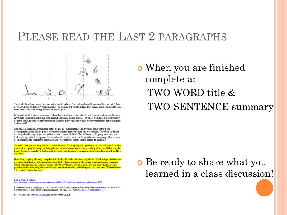 P LEASE READ THE L AST 2 PARAGRAPHS When you are finished complete a: TWO WORD title & TWO SENTENCE summary Be ready to share what you learned in a class discussion!