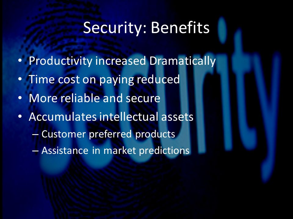 Security : Pitfalls Cost of Installation and maintenance Intentional misuse and external hacking Limited available technology Costs of analyzing and identification Problems of rejection Lack of fingerprints Elderly people have poor fingerprint image quality
