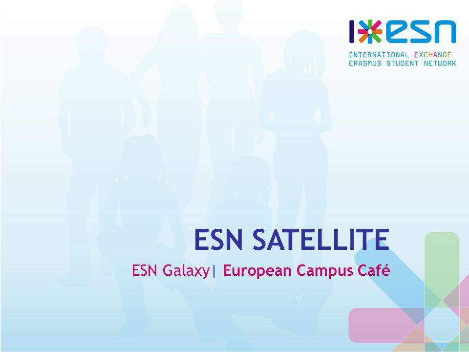 ESN SATELLITE ESN Galaxy| European Campus Café