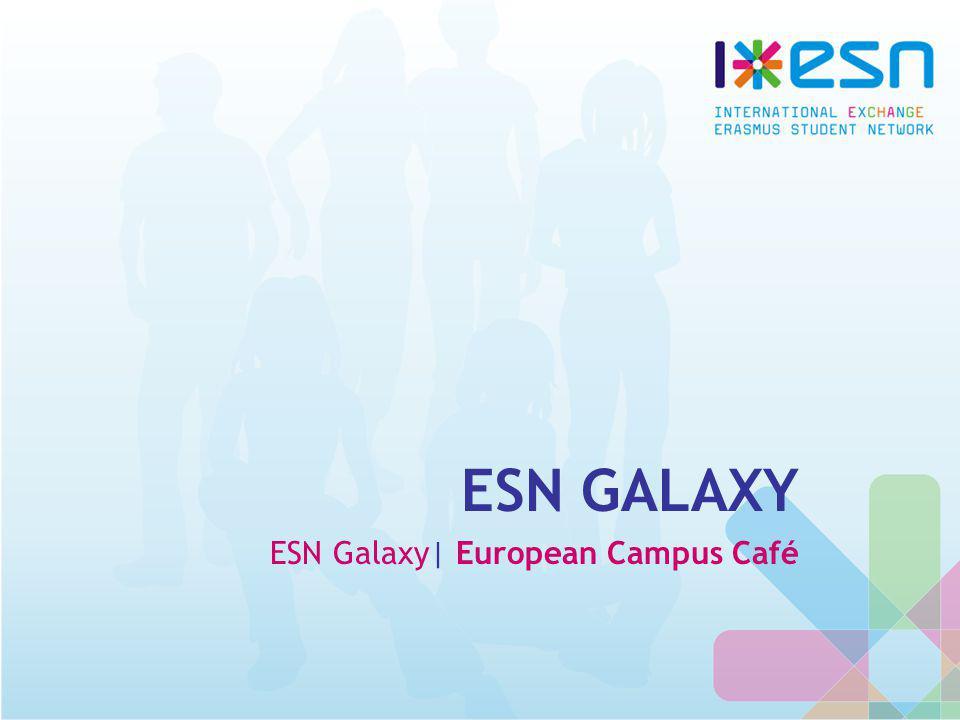 ESN GALAXY ESN Galaxy| European Campus Café