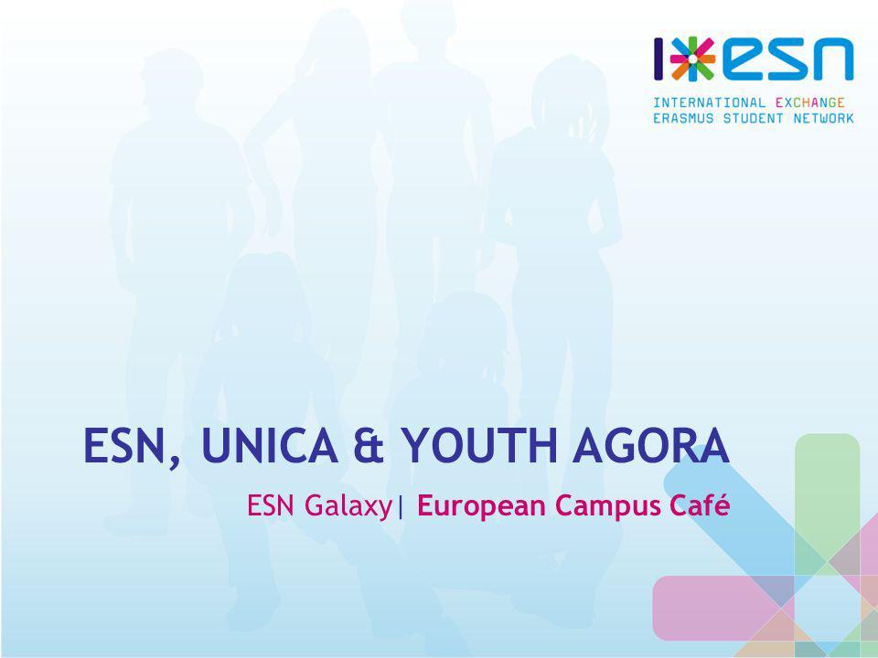 ESN, UNICA & YOUTH AGORA ESN Galaxy| European Campus Café