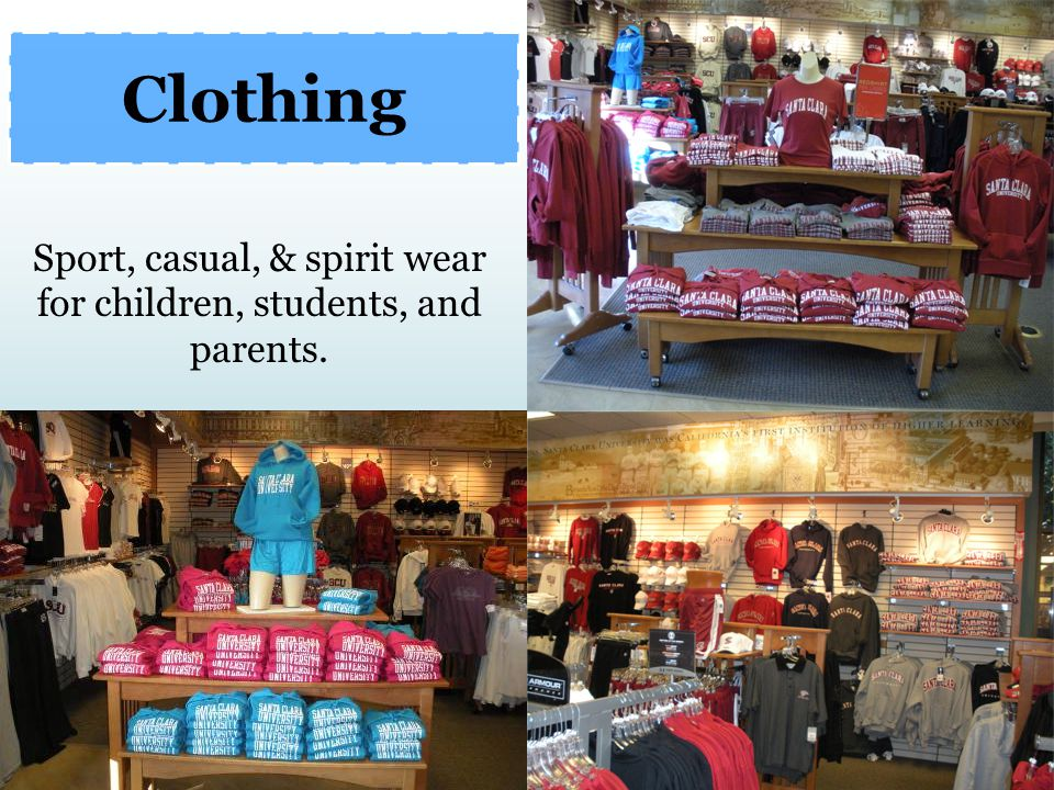 We offer all types of casual, sport, and spirit wear for children and adults both in our store and online.