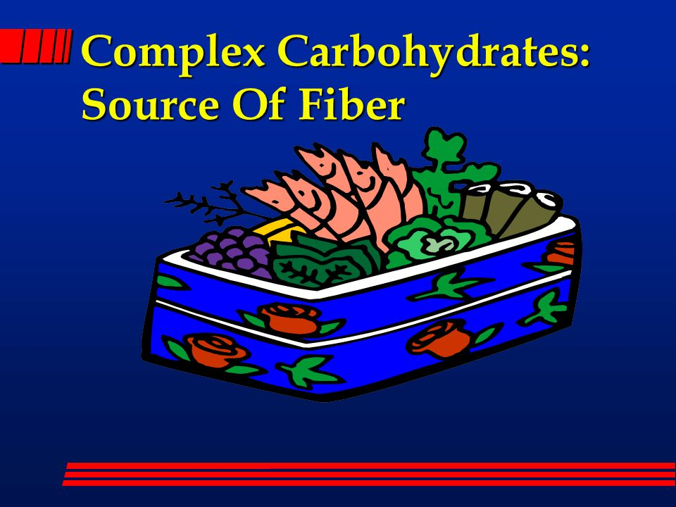 Complex Carbohydrates: Source Of Fiber