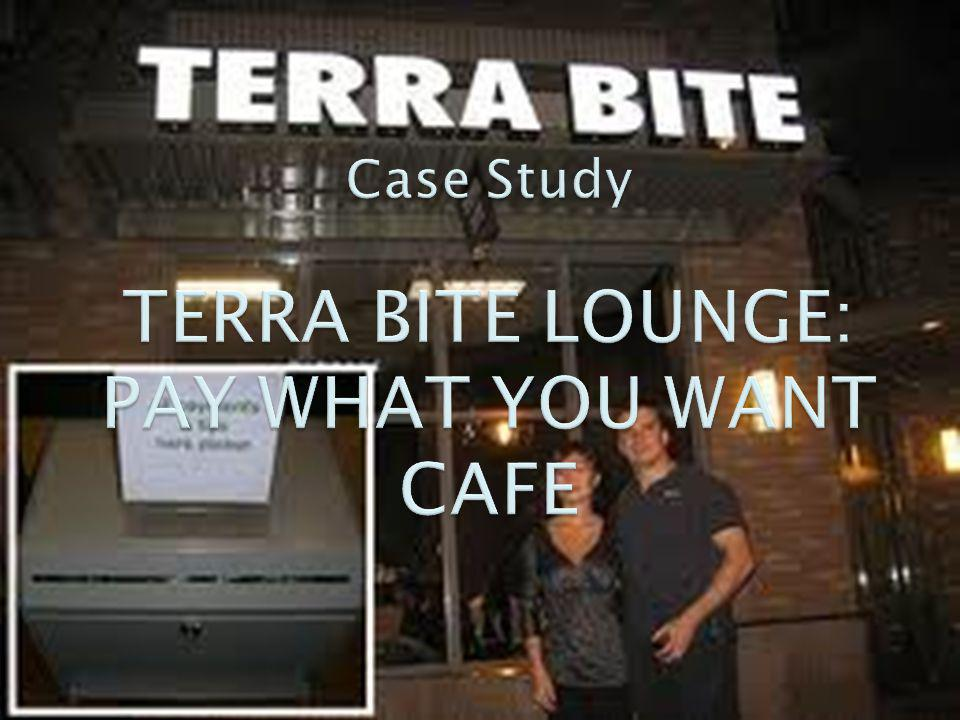 April 20, 2009, Ervin Peretz, the founder and owner of Terra Bite Lounge, a Kirkland, Washington Café, with no prices, was thinking about opening a second location.