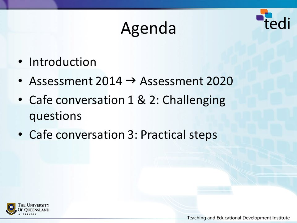Agenda Introduction Assessment 2014 Assessment 2020 Cafe conversation 1 & 2: Challenging questions Cafe conversation 3: Practical steps