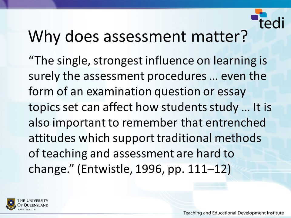 Why does assessment matter.