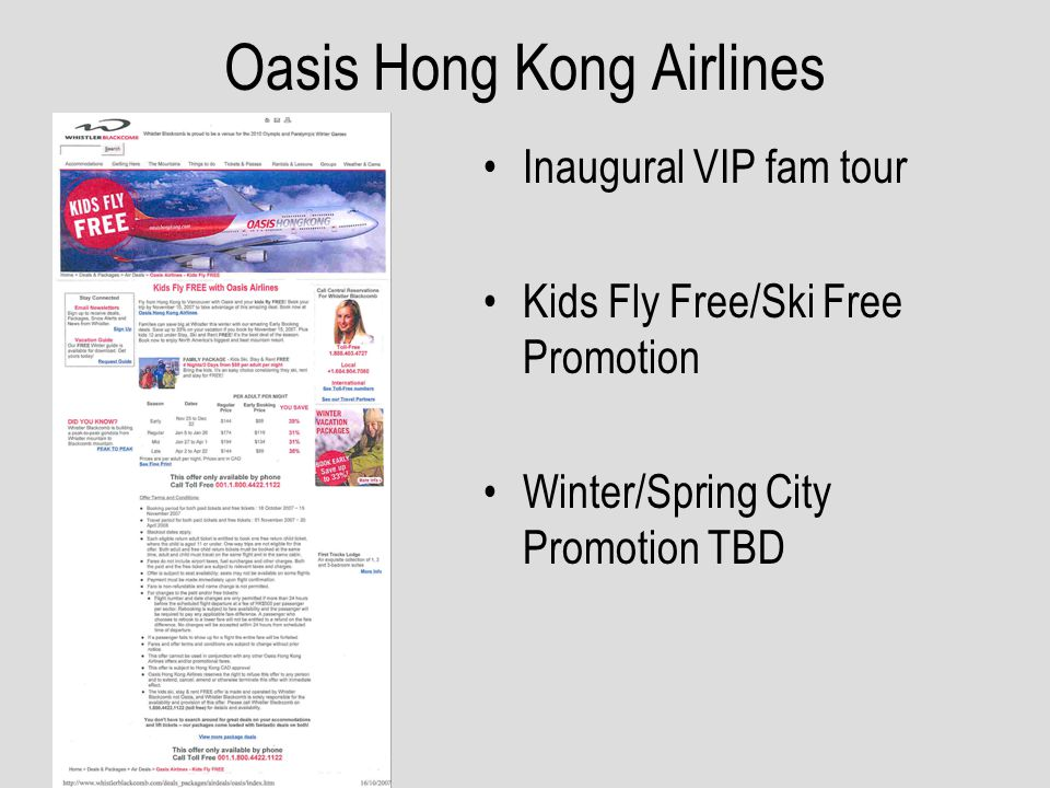 Oasis Hong Kong Airlines Inaugural VIP fam tour Kids Fly Free/Ski Free Promotion Winter/Spring City Promotion TBD